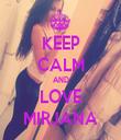 KEEP CALM AND LOVE MIRJANA - Personalised Tea Towel: Premium