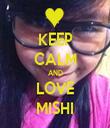 KEEP CALM AND LOVE MISHI - Personalised Tea Towel: Premium