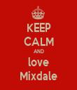 KEEP CALM AND love Mixdale - Personalised Tea Towel: Premium