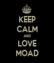 KEEP CALM AND LOVE MOAD - Personalised Tea Towel: Premium