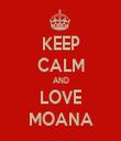 KEEP CALM AND LOVE MOANA - Personalised Tea Towel: Premium