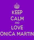 KEEP CALM AND LOVE MONICA MARTINA - Personalised Tea Towel: Premium