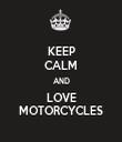 KEEP CALM AND LOVE MOTORCYCLES - Personalised Tea Towel: Premium