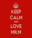 KEEP CALM AND LOVE MR.M - Personalised Tea Towel: Premium
