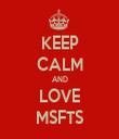 KEEP CALM AND LOVE MSFTS - Personalised Tea Towel: Premium