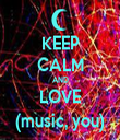 KEEP CALM AND LOVE (music, you) - Personalised Tea Towel: Premium