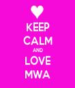 KEEP CALM AND LOVE MWA - Personalised Tea Towel: Premium