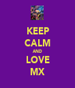 KEEP CALM AND LOVE MX - Personalised Tea Towel: Premium