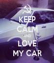 KEEP CALM AND LOVE MY CAR - Personalised Tea Towel: Premium