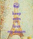 keep calm and love my dream - Personalised Tea Towel: Premium