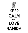KEEP CALM AND LOVE NAHIDA - Personalised Tea Towel: Premium