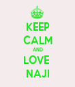 KEEP CALM AND LOVE  NAJI - Personalised Tea Towel: Premium