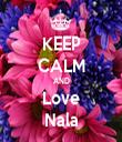 KEEP CALM AND Love Nala - Personalised Tea Towel: Premium