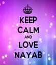KEEP CALM AND LOVE NAYAB - Personalised Tea Towel: Premium