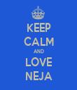 KEEP CALM AND LOVE NEJA - Personalised Tea Towel: Premium