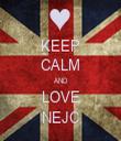 KEEP CALM AND LOVE NEJC - Personalised Tea Towel: Premium