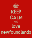 KEEP CALM AND love newfoundlands - Personalised Tea Towel: Premium
