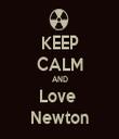 KEEP CALM AND Love  Newton - Personalised Tea Towel: Premium
