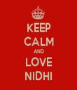 KEEP CALM AND LOVE NIDHI - Personalised Tea Towel: Premium