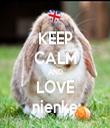 KEEP CALM AND LOVE nienke - Personalised Tea Towel: Premium