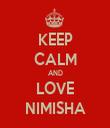 KEEP CALM AND LOVE NIMISHA - Personalised Tea Towel: Premium