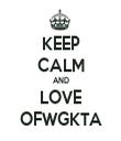 KEEP CALM AND LOVE OFWGKTA - Personalised Tea Towel: Premium
