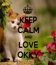 KEEP CALM AND LOVE OKKY - Personalised Tea Towel: Premium