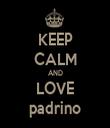KEEP CALM AND LOVE padrino - Personalised Tea Towel: Premium
