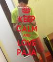 KEEP CALM AND LOVE PÁJA - Personalised Tea Towel: Premium