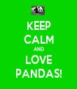 KEEP CALM AND LOVE PANDAS! - Personalised Tea Towel: Premium
