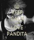 KEEP CALM AND LOVE PANDITA - Personalised Tea Towel: Premium