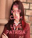KEEP CALM AND LOVE PATRISIA - Personalised Tea Towel: Premium