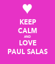 KEEP CALM AND LOVE PAUL SALAS - Personalised Tea Towel: Premium