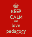 KEEP CALM AND love pedagogy - Personalised Tea Towel: Premium