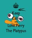 Keep Calm And Love Perry The Platypus - Personalised Tea Towel: Premium