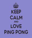 KEEP CALM AND LOVE PING PONG - Personalised Tea Towel: Premium