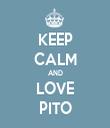 KEEP CALM AND LOVE PITO - Personalised Tea Towel: Premium