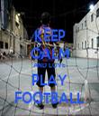 KEEP CALM AND LOVE PLAY FOOTBALL - Personalised Tea Towel: Premium