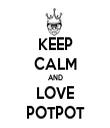 KEEP CALM AND LOVE POTPOT - Personalised Tea Towel: Premium