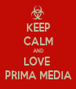 KEEP CALM AND LOVE  PRIMA MEDIA - Personalised Tea Towel: Premium