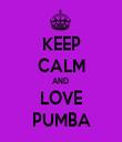 KEEP CALM AND  LOVE PUMBA - Personalised Tea Towel: Premium