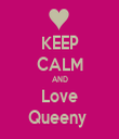 KEEP CALM AND Love Queeny  - Personalised Tea Towel: Premium