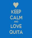 KEEP CALM AND LOVE QUITA - Personalised Tea Towel: Premium