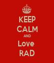 KEEP CALM AND Love  RAD - Personalised Tea Towel: Premium