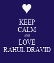 KEEP CALM AND LOVE RAHUL DRAVID - Personalised Tea Towel: Premium