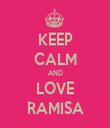 KEEP CALM AND LOVE RAMISA - Personalised Tea Towel: Premium