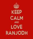 KEEP CALM AND LOVE RANJODH - Personalised Tea Towel: Premium
