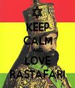 KEEP CALM AND LOVE RASTAFARI - Personalised Tea Towel: Premium
