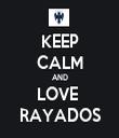 KEEP CALM AND LOVE  RAYADOS - Personalised Tea Towel: Premium