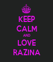 KEEP CALM AND LOVE RAZINA - Personalised Tea Towel: Premium